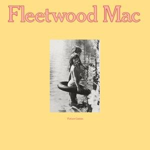 Future Games - Image: Fleetwood Mac Future Games