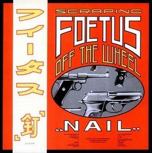 Nail (album) - Image: Foetus Nail
