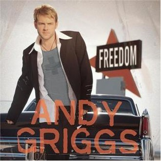 Freedom (Andy Griggs album) - Image: Freedom Andy Griggs