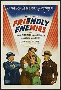 <i>Friendly Enemies</i> 1942 film by Allan Dwan