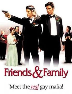 Friends & Family - Image: Friends & Family Film Poster