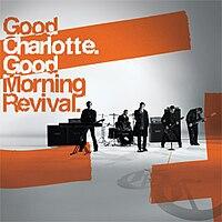 Good Charlotte Discografia Completa! 2 Links!! [MU] 200px-GoodMorningRevival