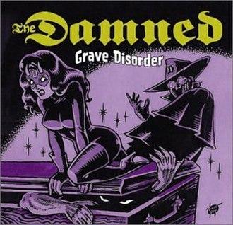 Grave Disorder - Image: Gravedis