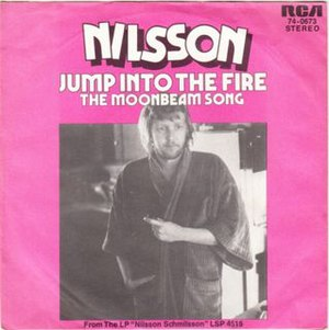 "Jump into the Fire - Image: Harry Nilsson ""Jump into the Fire"" picture sleeve"