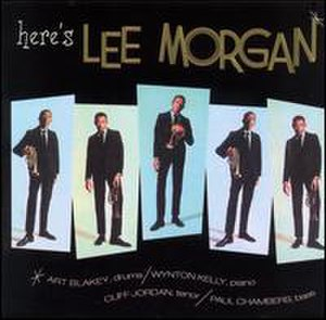 Here's Lee Morgan - Image: Here's Lee Morgan