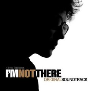 I'm Not There (soundtrack) - Image: I'm Not There Soundtrack Cover
