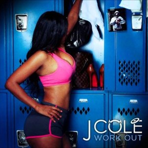 Work Out (song) - Image: J Cole Work Out