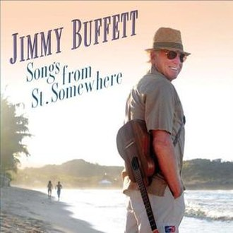 Songs from St. Somewhere - Image: Jimmy Buffett Songs from St. Somewhere