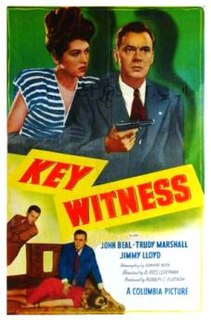 <i>Key Witness</i> (1947 film) 1947 film by D. Ross Lederman