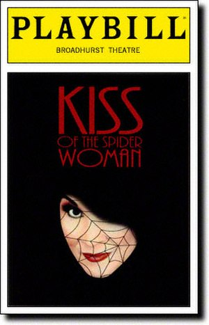 Kiss of the Spider Woman (musical) - Broadway Playbill
