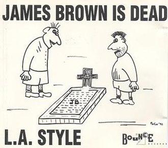 James Brown Is Dead - Image: LA Style JB is Dead single cover