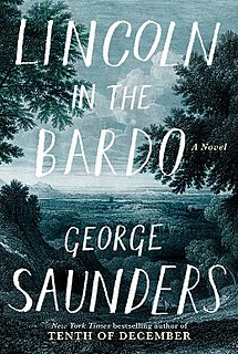 <i>Lincoln in the Bardo</i> Book by George Saunders