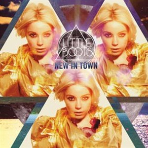 New in Town (song) - Image: Little Boots New In Town