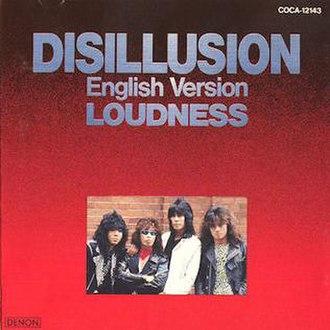Disillusion (album) - Image: Loudness Disillusion US
