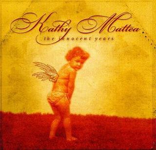 <i>The Innocent Years</i> 2000 studio album by Kathy Mattea