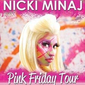 Pink Friday Tour - Image: Nicki Minaj Pink Firday Tour Poster
