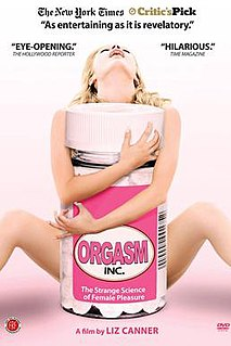 <i>Orgasm Inc.</i> 2009 film by Liz Canner