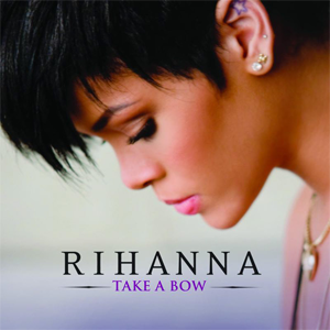 Take a Bow (Rihanna song) - Image: Rihanna Take a Bow