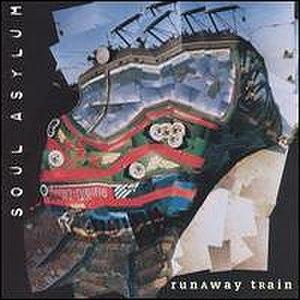 Runaway Train (Soul Asylum song) - Image: Runawaytrain(single)