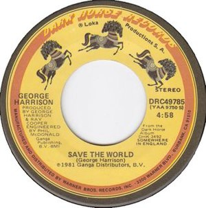 Save the World (George Harrison song) - Image: Save the World 1981 single label