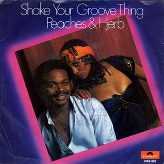Shake Your Groove Thing - Image: Shake Your Groove Thing Peaches and Herb