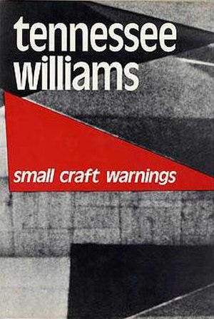Small Craft Warnings - First edition (New Directions)