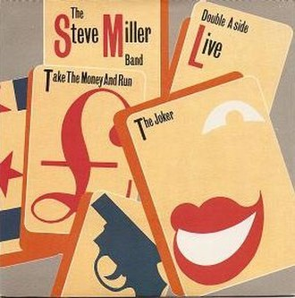 The Joker (Steve Miller Band song) - Image: Steve Miller Band Take the Money and Run & The Joker single cover