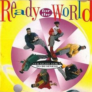 Straight Down to Business (Ready For The World album) - Image: Straight Down to Business (Ready for the World album)