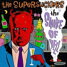 Supersuckers-The Smoke of Hell (album cover).jpg