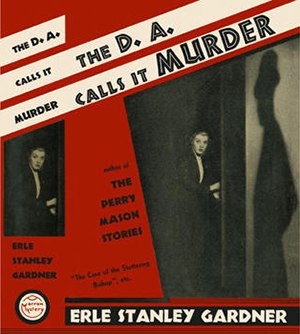 Doug Selby - First edition dust jacket of The D.A. Calls it Murder (1937), the first mystery in the Doug Selby series