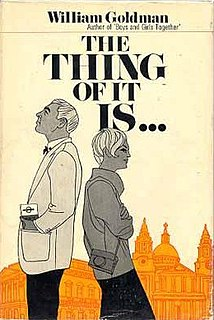 <i>The Thing of It Is...</i> book by William Goldman