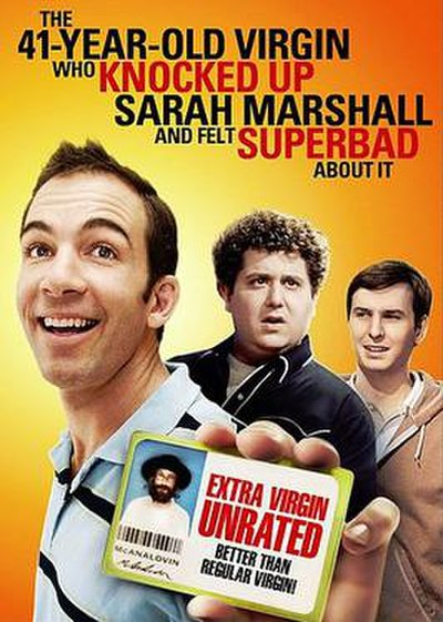 Picture of a movie: The 41-Year-Old Virgin Who Knocked Up Sarah Marshall And Felt Superbad About It