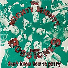 The Mighty Mighty Bosstones - Don't Know How to Party.jpg