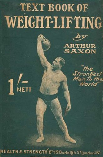 Kettlebell - Arthur Saxon with a kettlebell, cover of The Text Book of Weight-Lifting (1910)