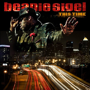This Time (Beanie Sigel album) - Image: This Time