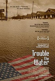 <i>Trouble the Water</i> 2008 American documentary film by Carl Deal and Tia Lessin