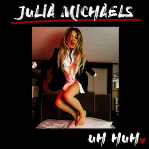 Uh Huh (Julia Michaels song) - Image: Uh Huh (Official Single Cover) by Julia Michaels