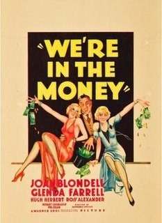 <i>Were in the Money</i> (film) 1935 film by Ray Enright