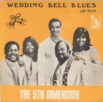 Wedding Bell Blues - Image: Wedding Bell Blues 5th Dimension