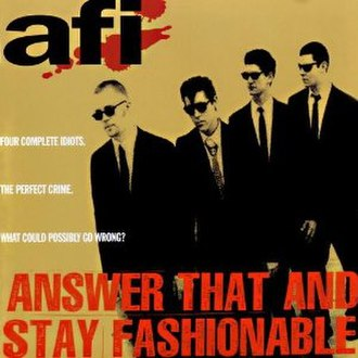 Answer That and Stay Fashionable - Image: AFI Answer That and Stay Fashionable cover