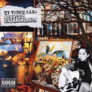 KT Tunstall's Acoustic Extravaganza - Image: Acousticextravaganza