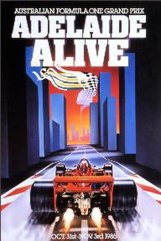 Australian Grand Prix - Promotional poster for the first Australian Grand Prix in Adelaide in 1985.