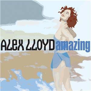 Amazing (Alex Lloyd song) - Image: Amazing CD1