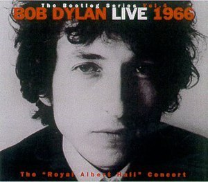 "The Bootleg Series Vol. 4: Bob Dylan Live 1966, The ""Royal Albert Hall"" Concert - Image: Bob Dylan The Bootleg Series, Volume 4"