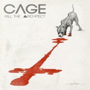 Kill the Architect - Image: Cage Kill the Architect