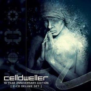 Celldweller (album) - Image: Celldweller celldweller 10th anniversary edition deluxe edition