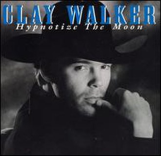 Hypnotize the Moon - Image: Clay Walker Hypnotize the Moon