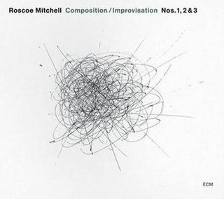 <i>Composition/Improvisation Nos. 1, 2 & 3</i> 2007 live album by Roscoe Mitchell