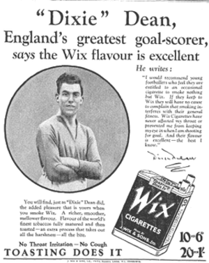 Dixie Dean - Dean in 1928 newspaper advertisement for Wix Cigarettes