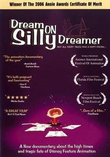 <i>Dream On Silly Dreamer</i> 2005 film by Don Lund